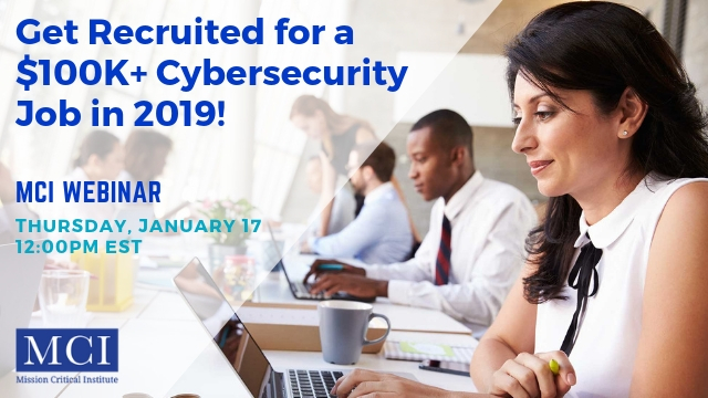 Get Recruited for a $100K+ Cybersecurity Job in 2019!