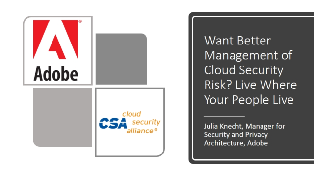 Want Better Management of Cloud Security Risk? Live Where Your People Live