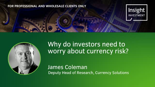 Why do investors need to worry about currency risk?