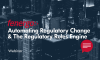 Automating Regulatory Change & The Regulatory Rules Engine