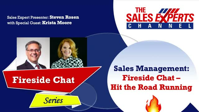 Sales Management: Fireside Chat - Hit the Road Running