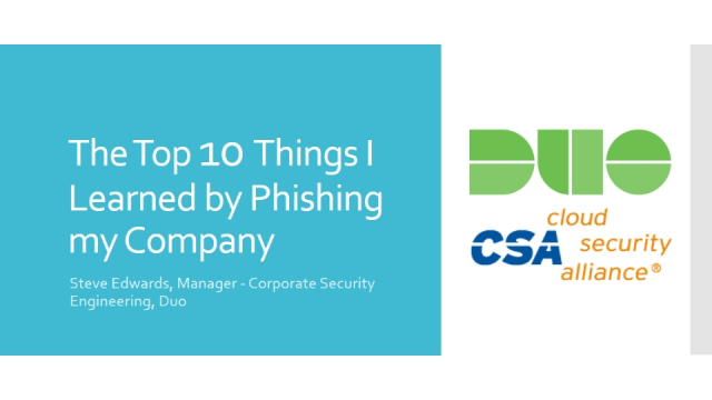 The Top 10 Things I Learned by Phishing my Company