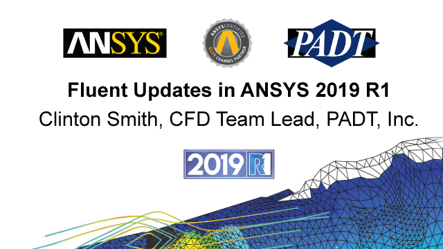 Fluent Updates in ANSYS 2019 R1