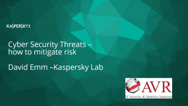 CyberThreats - AVR overview of mitigating risk