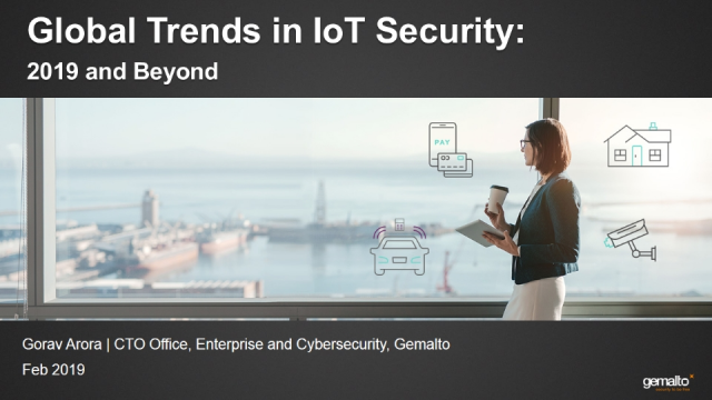 Global Trends in IoT Security: 2019 and Beyond