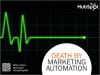 Death by Marketing Automation