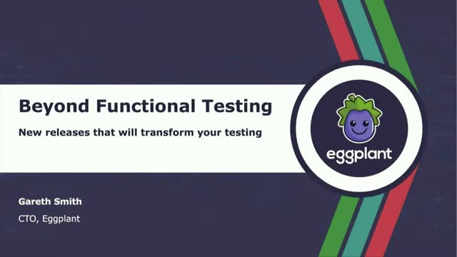 Beyond Functional Testing – three new releases that will transform your testing