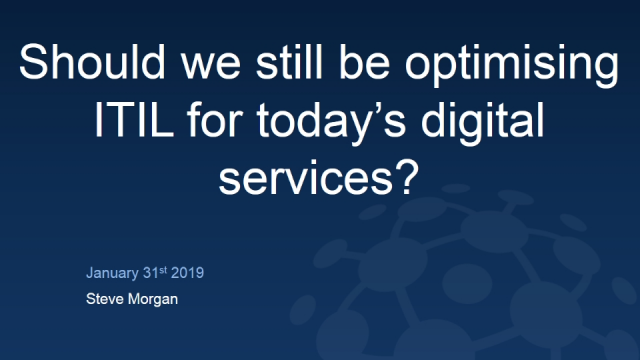 Should we still be optimising ITIL for today's digital services?