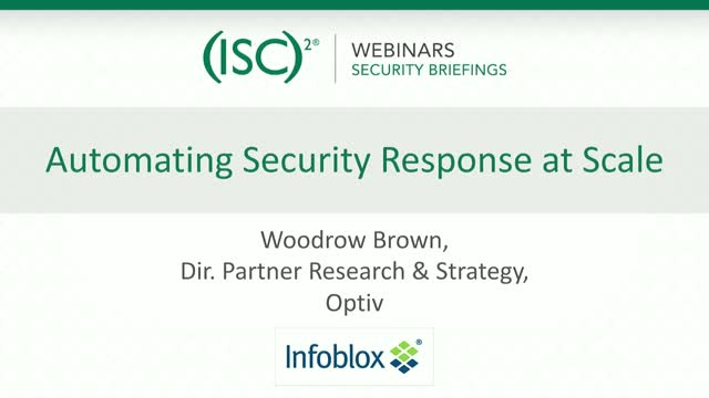 Infoblox #2 - How to Integrate and Automate Your Security Response at Scale