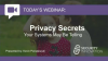 Privacy Secrets Your Systems May Be Telling