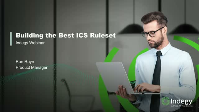 Best Practices For Building The Right ICS Security Rulesets