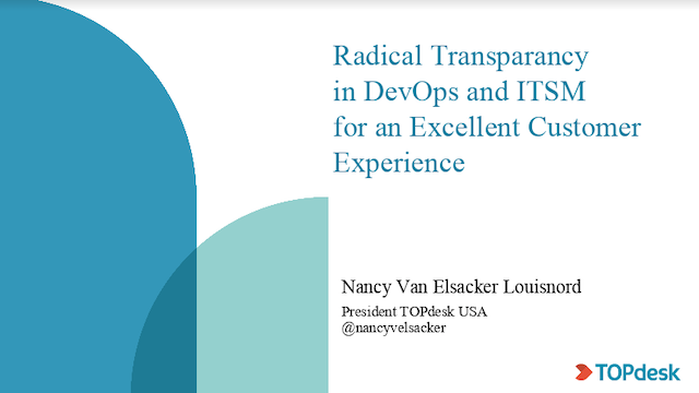 Radical transparency in DevOps and ITSM for an excellent customer experience
