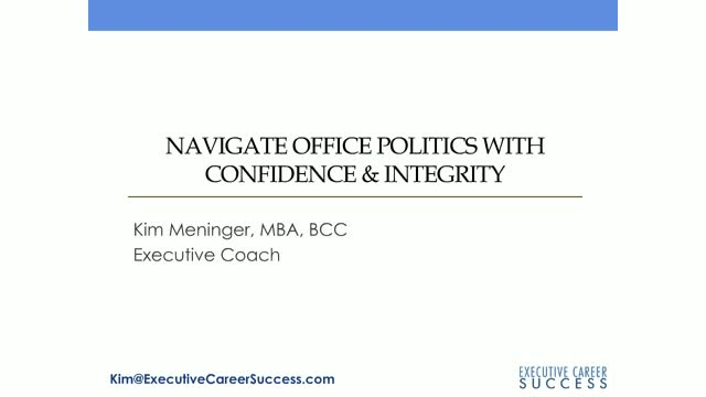 Navigate Office Politics with Confidence & Integrity