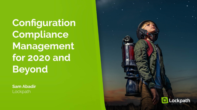 Configuration Compliance Management for 2020 and Beyond