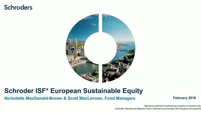 *New Launch* Schroder ISF European Sustainable Equity