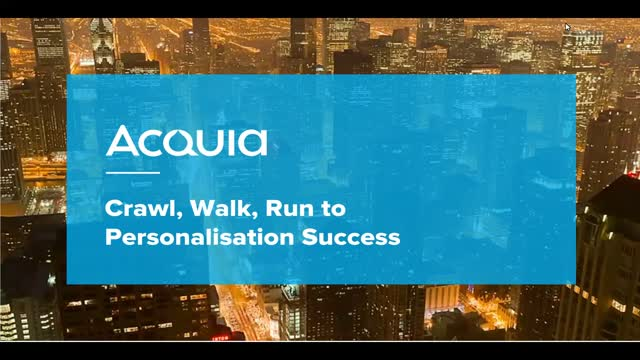 'Crawl, Walk, Run' to Personalisation Success