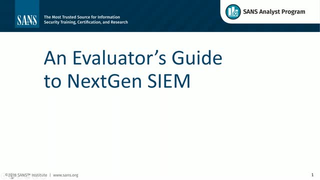 SANS Evaluator's Guide to NextGen SIEM