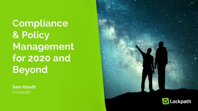 Compliance and Policy Management for 2020 and Beyond