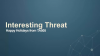 Weekly Threat Byte | Happy (Late) Holidays