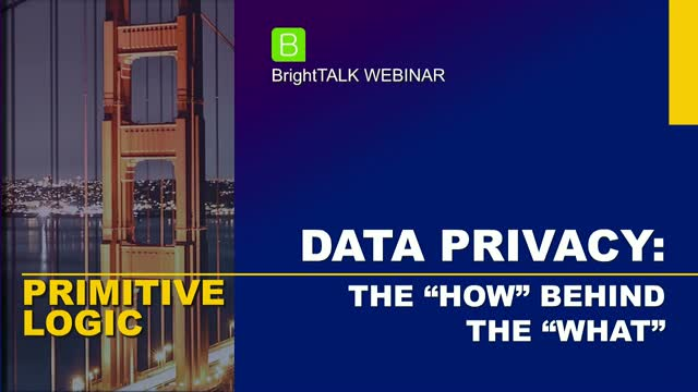 "Data Privacy: The ""How"" Behind the ""What"""
