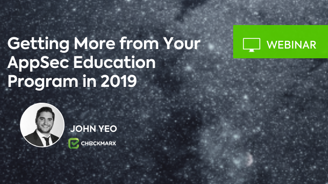 Getting More from Your AppSec Education Program in 2019
