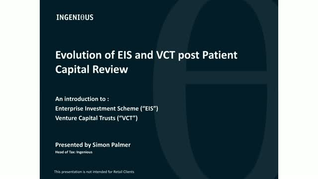 The Evolution of EIS and VCT Post Patient Capital Review