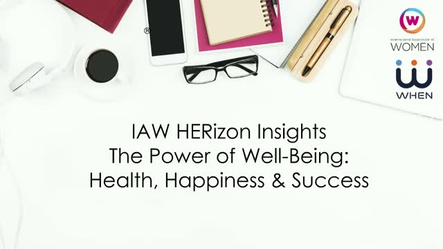 The Power of Well-being: Health, Happiness and Success!