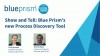 Show and Tell: Blue Prism's new Process Discovery Tool