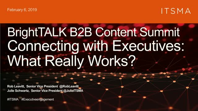 Connecting with Executives: What Really Works?