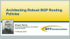 Best Practices for Architecting Robust BGP Routing Policies – The Global Carrier