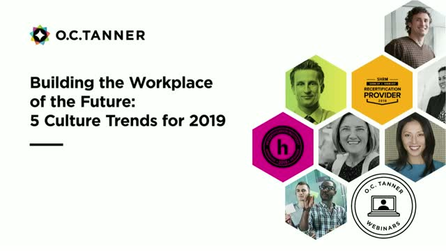 Building the Workplace of the Future: Five Culture Trends for 2019