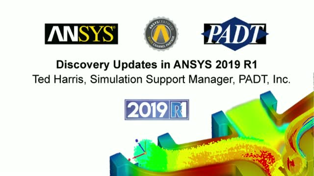 3D Design Updates in ANSYS 2019 R1 - Discovery Live & AIM