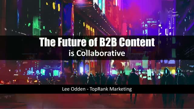 The Future of B2B Content is Collaborative