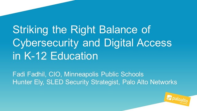Striking the Right Balance of Cybersecurity and Digital Access in K-12 Education