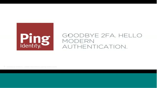 GoodBye 2FA. Hello Modern Authentication.