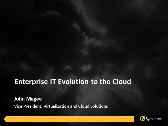 Enterprise IT Evolution to the Cloud