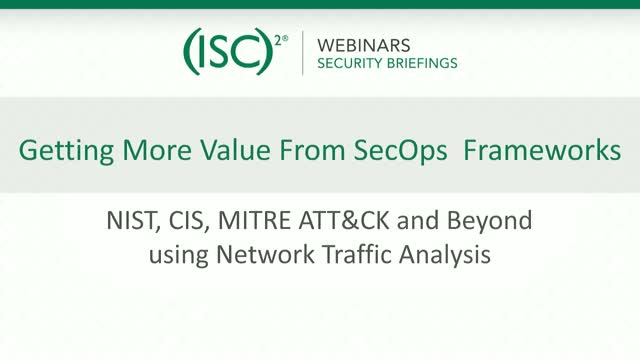 ExtraHop #1: Getting More Value from SecOps Frameworks