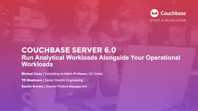 Couchbase Server 6.0 : Run Analytical Workloads Alongside Operational Workloads