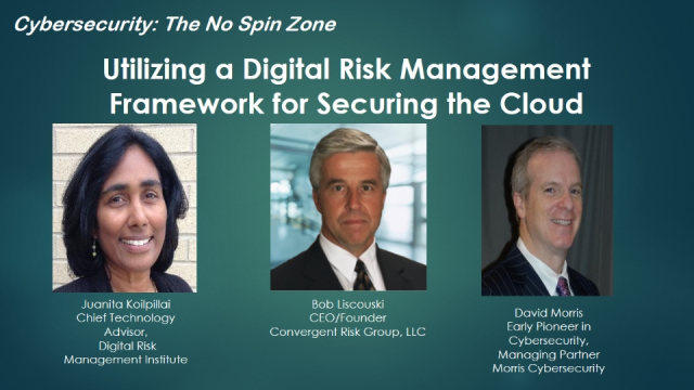 Utilizing a Digital Risk Management Framework for Securing the Cloud