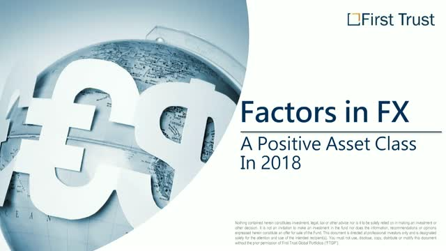 Factors in FX: A Positive Asset Class in 2018