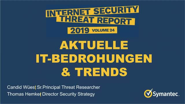 Die Ergebnisse des Symantec Internet Threat Security Report (ISTR), Volume 24