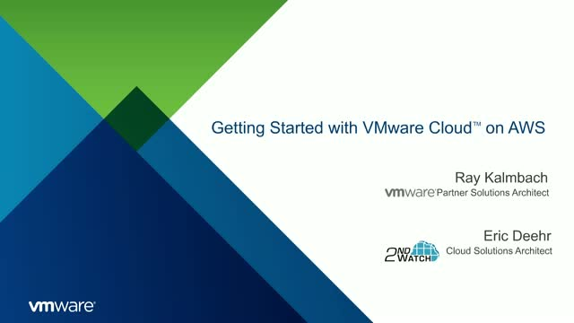 Getting Started with VMware Cloud on AWS