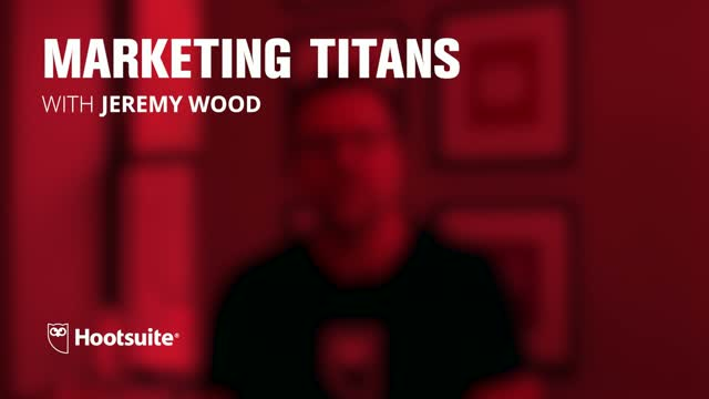 Marketing Titans | Jeremy Wood of Hootsuite Highlights the Risks of Social Media