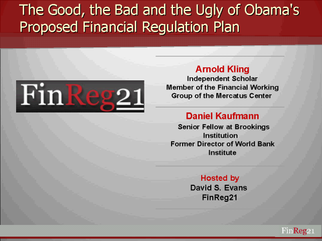 The Good, the Bad and the Ugly of Obama's Proposed Fin. Reg. Plan