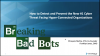 Breaking Bad Bots –The New #1 Threat and How to Stop Them