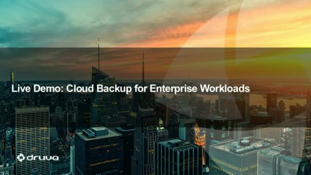 Deep Dive Demo: Cloud Backup for Enterprise Workloads