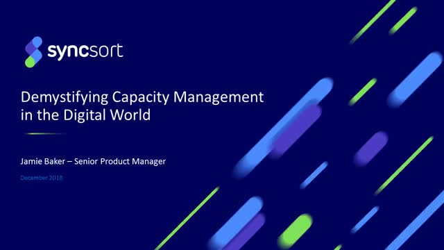 De-Mystifying Capacity Management in the Digital World