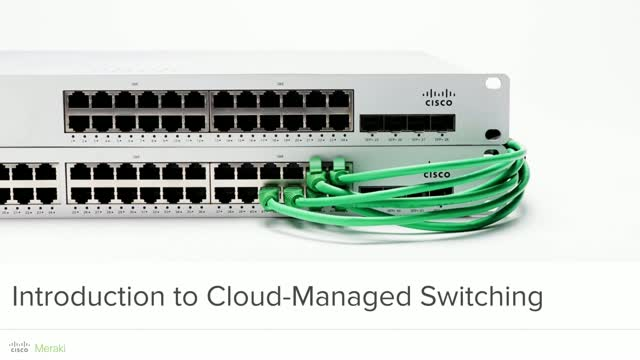Cloud-Managed Network Switching 101: An Introduction