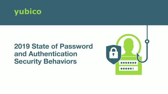 2019 State of Password and Authentication Security Behaviors