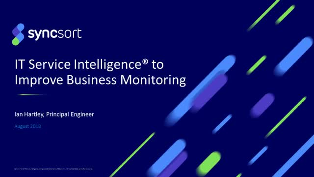 IT Service Intelligence for Improved Business Monitoring – 15-minute webinar